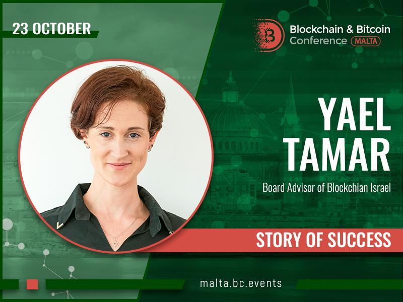 Blockchain & Bitcoin Conference Malta talks to Yael Tamar and her first steps in blockchain