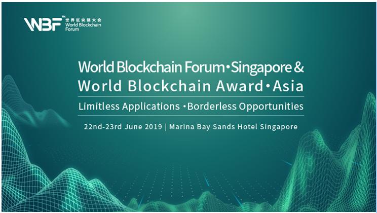 World Blockchain Forum: Singapore & World Blockchain Award Asia will be held on 22nd – 23rd June in Singapore