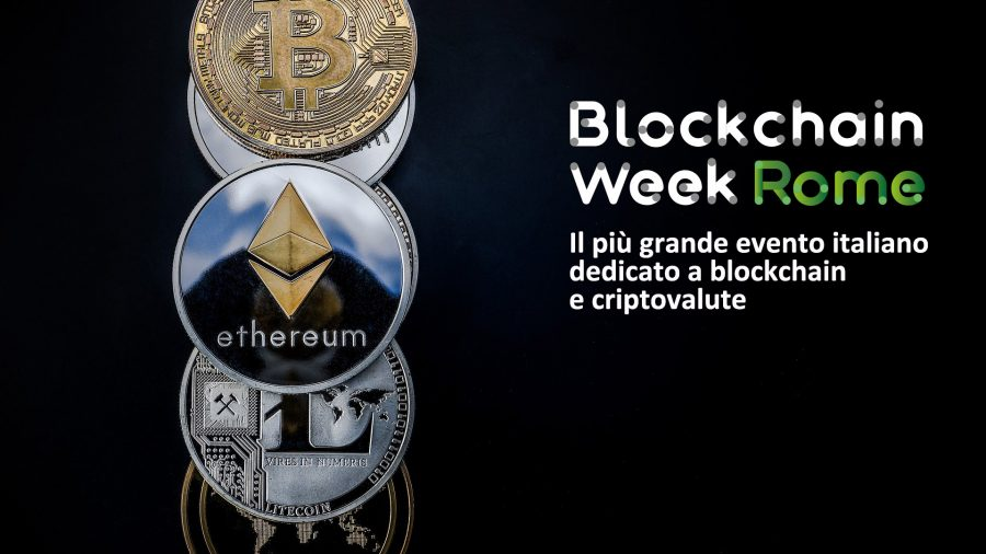 Blockchain Week Rome: All the news about the biggest Italian dedicated to cryptocurrency and blockchain