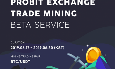 ProBit Exchange to launch beta testing period for upcoming trade mining feature that will provide transaction-fee free trading